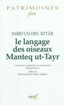 Le langage des oiseaux| Manteq ut-Tayr - Farid al-DinAttar