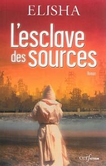 L'esclave des sources - Elisha