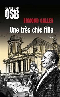 Les enquêtes d'Octave de Saint-Bon - EdmondGalles