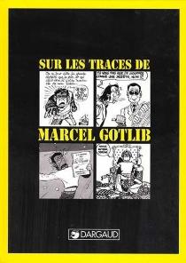 Sur les traces de Marcel Gotlib - YvesFrémion
