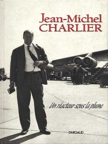 Jean-Michel Charlier : un réacteur sous la plume - GuyVidal