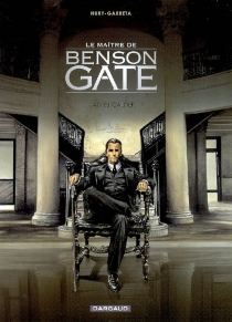 Le maître de Benson Gate - RenaudGarreta