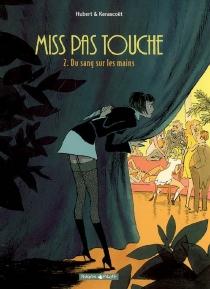 Miss pas touche - Hubert