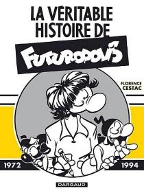 La véritable histoire de Futuropolis - FlorenceCestac
