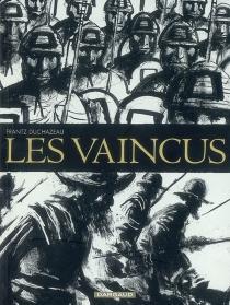 Les vaincus - FrantzDuchazeau