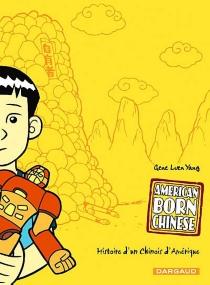 American born Chinese : histoire d'un Chinois d'Amérique - GeneYang