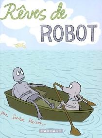 Rêves de robots - SaraVaron
