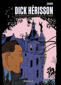 Dick Hérisson : intégrale | Volume 2 - DidierSavard