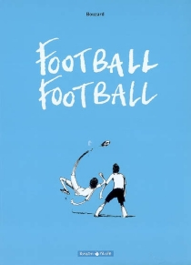 Football football - Guillaume Bouzard