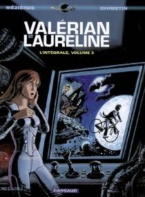 Valérian et Laureline : l'intégrale | Volume 3 - PierreChristin