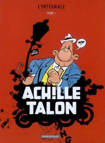 Achille Talon : l'intégrale | Volume 1 - Greg