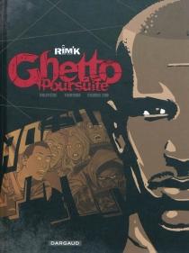 Ghetto poursuite - RégisHautière