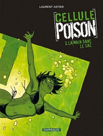 Cellule poison - Laurent Astier