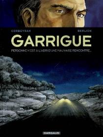 Garrigue : personne n'est à l'abri d'une mauvaise rencontre... - OlivierBerlion