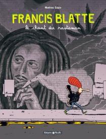 Francis Blatte - MathieuSapin