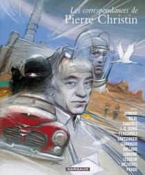 Les correspondances de Pierre Christin : intégrale - PierreChristin