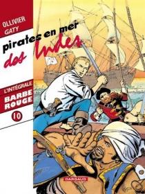 Barbe-Rouge : l'intégrale | Volume 10, Pirates en mer des Indes - Jean-MichelCharlier