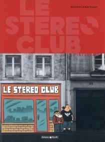 Le Stéréo Club : l'intégrale - HervéBourhis
