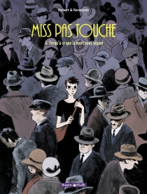 Miss pas touche - Hubert