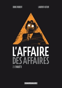 L'affaire des affaires - Laurent Astier