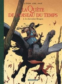 La quête de l'oiseau du temps : avant la quête - SergeLe Tendre