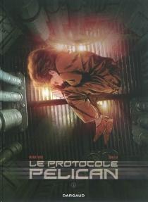 Le protocole Pélican - RichardMarazano