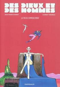 Des dieux et des hommes - Jean-PierreDionnet