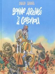 Bonne arrivée à Cotonou - AnneBarrois