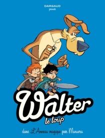 Walter le loup - José LuisMunuera