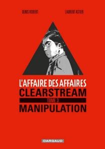 L'affaire des affaires - LaurentAstier