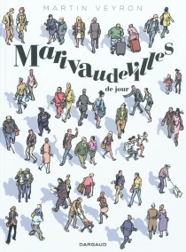 Marivaudevilles de jour - MartinVeyron