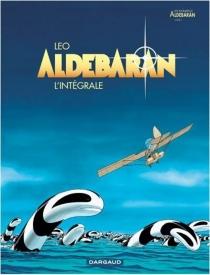 Aldebaran : l'intégrale | Volume 1 - Léo