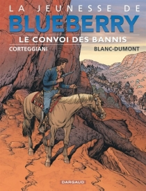 La jeunesse de Blueberry - MichelBlanc-Dumont