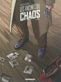 Les racines du chaos - Felipe HernandezCava
