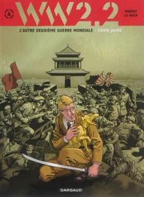 WW.2.2 : l'autre deuxième guerre mondiale - Hubert