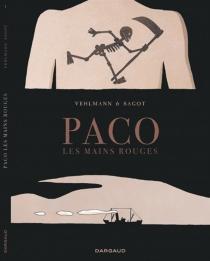 Paco les mains rouges - ÉricSagot