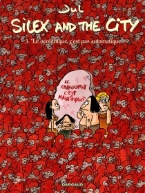 Silex and the city - Jul