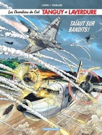 Les chevaliers du ciel Tanguy et Laverdure - Jean-ClaudeLaidin