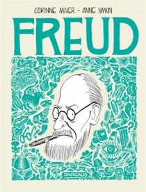 Freud : une biographie dessinée - CorinneMaier