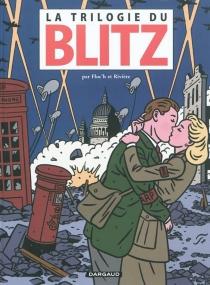 La trilogie du Blitz - Floc'h