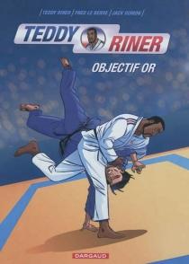 Teddy Riner : objectif or - JackDomon