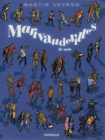 Marivaudevilles de nuit - MartinVeyron