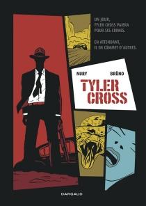 Tyler Cross - Brüno