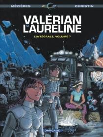 Valérian et Laureline : l'intégrale | Volume 7 - PierreChristin