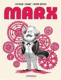 Marx : une biographie dessinée - CorinneMaier