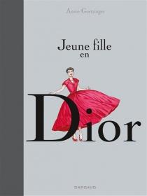 Jeune fille en Dior - AnnieGoetzinger