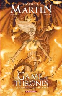 A game of thrones : le trône de fer - DanielAbraham