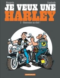Je veux une Harley - MarcCuadrado