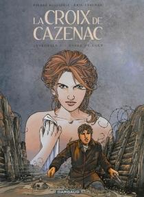 La croix de Cazenac | Volume 2, Cycle du loup - PierreBoisserie