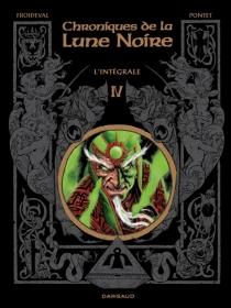 Chroniques de la Lune noire : l'intégrale | Volume 4 - FrançoisFroideval